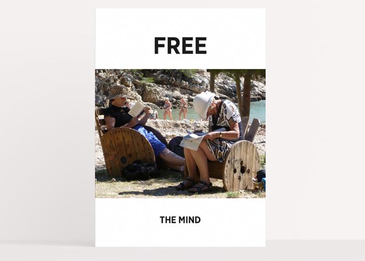 Concept/ontwerp & fotografie: affiche 'Free the Mind', idee/opdracht voor een freelancenetwork-platform te Antwerpen (2016 - Nr 01) waar je met een professionele freelancer met een gerust hart in zee kan ...