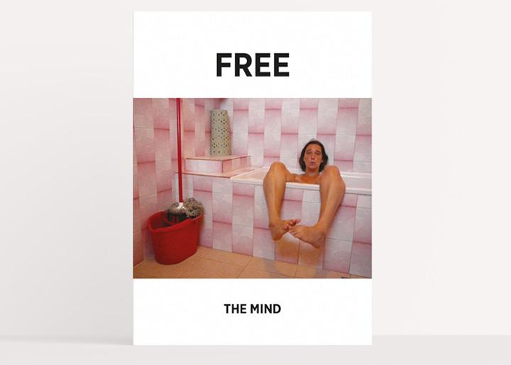 Concept/ontwerp & fotografie: affiche 'Free the Mind', idee/opdracht voor een freelancenetwork-platform te Antwerpen (2016 - Nr 03) waarbij je alles op ontspannen wijze kan overlaten aan een professionele freelancer ...