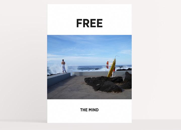 Concept/ontwerp & fotografie: affiche 'Free the Mind', idee/opdracht voor een freelancenetwork-platform te Antwerpen (2016 - Nr 02) waar je met een professionele freelancer met een gerust hart in zee kan ...